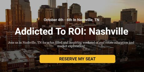 Addicted To ROI: Nashville tickets