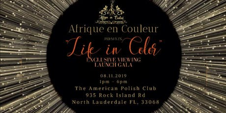 "Afrique en Couleur presents ""Life in Color"" tickets"