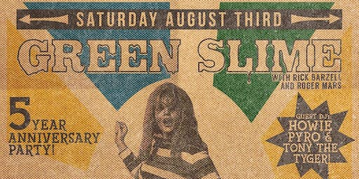 Green Slime: 5 Year Anniversary of L.A.'s Biggest 60's Dance Craze