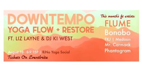 Live DJ Flow + Restore Yoga Class with Liz Layne Yoga and DJ Ki West tickets