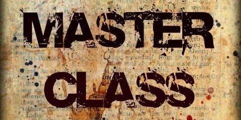 DM | GM Master Class July 28th 2019