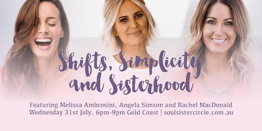 Shifts, Simplicity and Sisterhood Encore Event