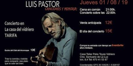 Luis Pastor en Tarifa entradas