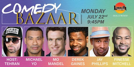 Finesse Mitchell, Michael Yo, and more - Comedy Bazaar! tickets