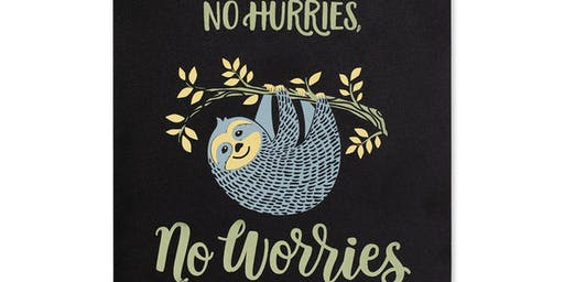 No Hurries, No Worries Make & Take