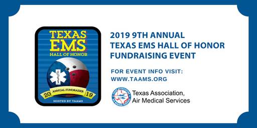2019 9th Annual Texas EMS Hall of Honor Fund Raising Event