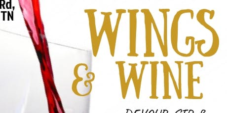 Wings & Wine Memphis 2 - Unlimited Food, Wine Tasting, & Free Open Bar tickets