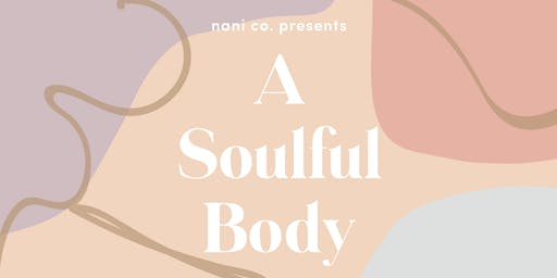 A Soulful Body : A conversation merging our mind and body
