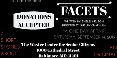 """""""FACETS"""" the Stageplay tickets"""