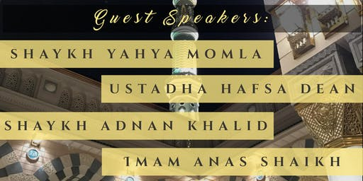 2nd Annual Seerah Conference Vancouver 2019: The roles of the Prophet (Peace be upon him)