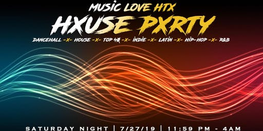 The #MusicLoveHTX Hxuse Pxrty