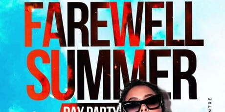 Farewell Summer Day Party at Suite tickets