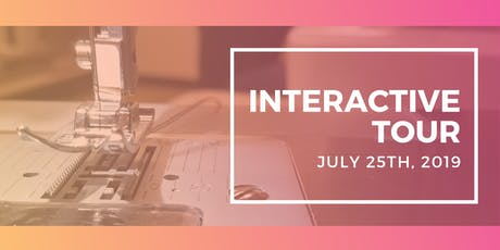 Interactive Tour July 25th tickets