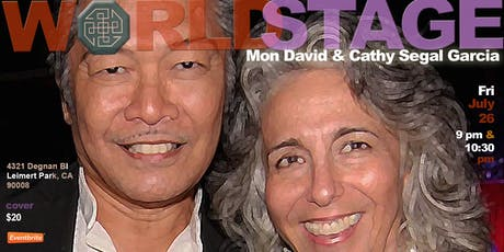 The World Stage presents *MON DAVID & CATHY SEGAL GARCIA*  tickets