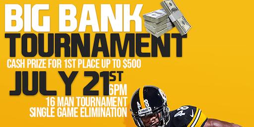 Big Bank Tournament