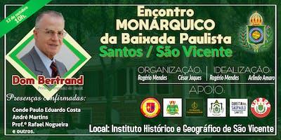 I Encontro Monárquico da Baixada Paulista - São Vi