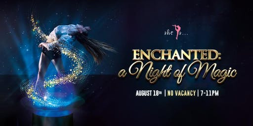 Enchanted:  A Night of Magic