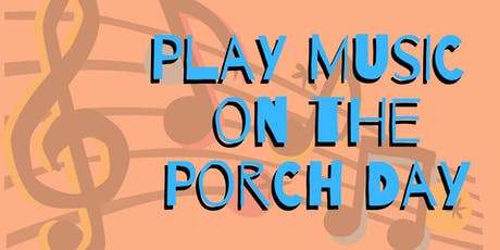 Play Music on the Porch Day - Camarillo tickets