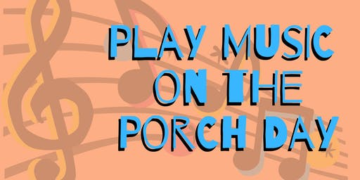 Play Music on the Porch Day - Camarillo