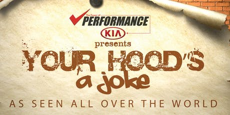 Your Hood's A Joke tickets