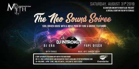 The Neo Sound Soiree at Myth Terrace | Saturday 08.31.19 tickets