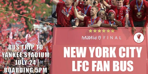LFC Supporters/ One-Way OPEN TOP BUS trip to  YANKEE STADIUM