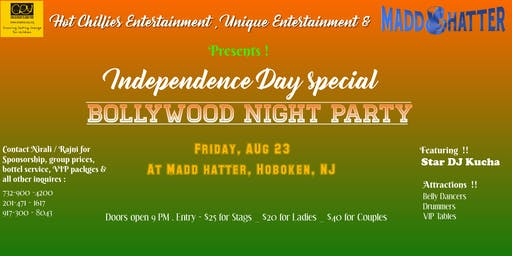 Bollywood Night Party/Independence Day Special