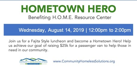 """Hometown Hero"" benefiting H.O.M.E. Resource Center tickets"