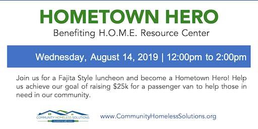 """Hometown Hero"" benefiting H.O.M.E. Resource Center"