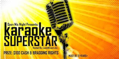 Open Mic Night Presents: KARAOKE SUPERSTAR