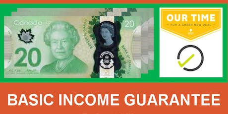 Basic Income Guarantee - Green New Deal - Our Time Speaker Series tickets