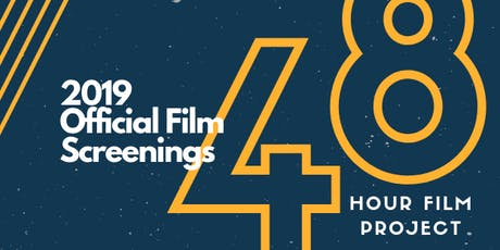 48 Hour Film Project Official Screening tickets