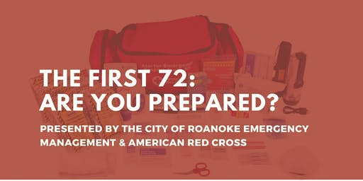 The First 72:  Are You Prepared?