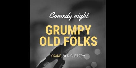 Grumpy Old Folks! A Comedy Night tickets