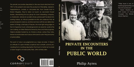 Launch of PRIVATE ENCOUNTERS IN THE PUBLIC WORLD by Philip Ayres with Neil Brown tickets