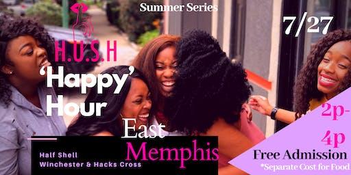 East Memphis-H.U.S.H 'Happy' Hour