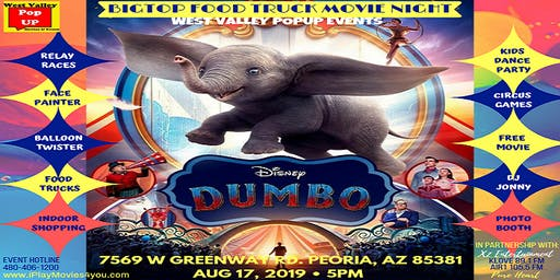 A Peoria FREE BigTop Family Movie Night, Food Trucks & More! Sat 8/17 (Dumbo!)