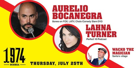 1974 Comedy Night w/ Aurelio Bocanegra tickets