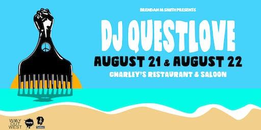 DJ QUESTLOVE on MAUI- 2 Nights!