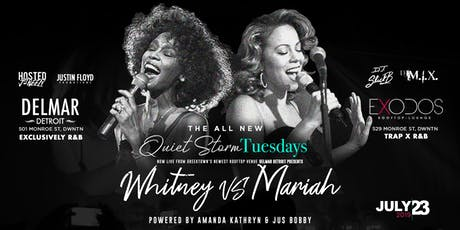 Quiet Storm Tuesday's: Whitney vs Mariah tickets