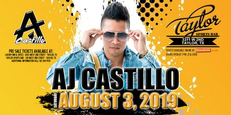 AJ Castillo - Taylor Sports Bar - Taylor, TX tickets
