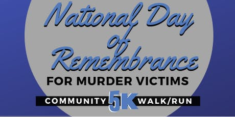 National Day of Remembrance for Murder Victims CommUNITY 5K Run/Walk 2019 tickets