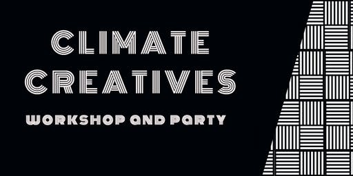 Climate Creatives Workshop & Party!