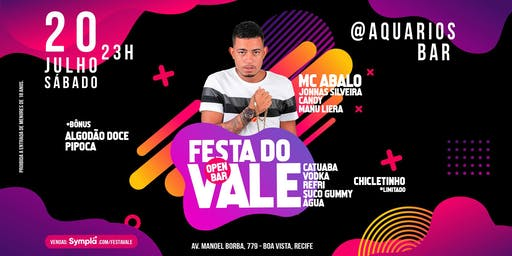 Festa do Vale com MC Abalo I OPEN BAR