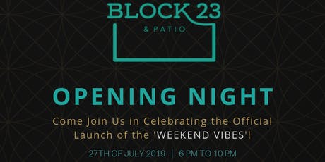 Opening Night at Block 23 & Patio | Music by DJ Cat Ouellette tickets