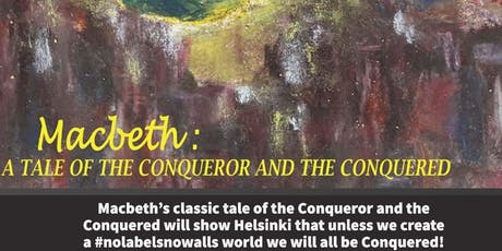 Macbeth: A Tale of the Conqueror and the Conquered tickets