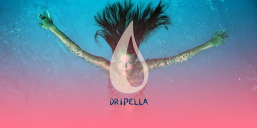 DRIPELLA EXCLUSIVE DAY PARTY