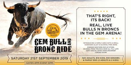 Gem Hotel Bull n Bronc Ride tickets