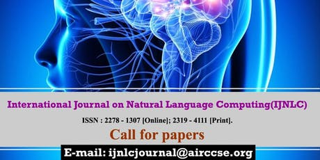 call for papers-International Journal on Natural Language Computing (IJNLC) tickets