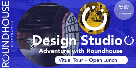 Design Studio with Roundhouse | Virtual Tour + Open Lunch tickets